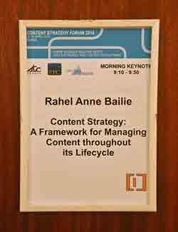 Sign on door for Rahel Bailie keynote at CS Forum 2010.